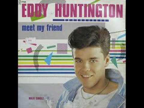 Eddy Huntington - Meet My Friend