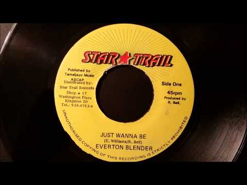 Everton Blender - Just Wanna Be - Star Trail 7