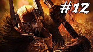 Warhammer Mark of chaos Let's play FR partie 12