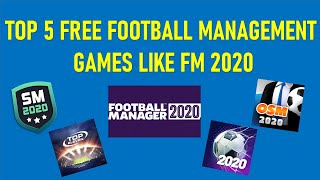 TOP 5 FOOTBALL MANAGER GAMES 2020 | BEST SOCCER MANAGER GAMES 2020 |