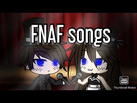 {Gacha Life X FNAF} FNAF Songs