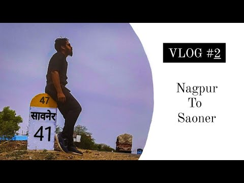 Nagpur to Savner (Saoner) Tahshil Office |सांवेर तहसील कार्यालय