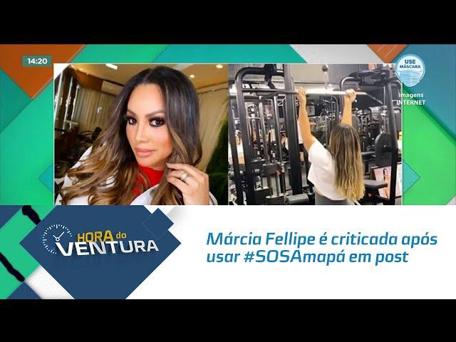 Márcia Fellipe é criticada após usar #SOSAmapá em post treinando na academia