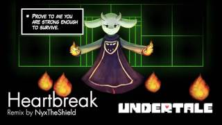 Undertale - Heartbreak [Remix by NyxTheShield]