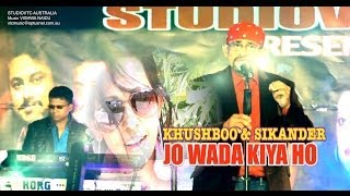 JO WADA KIYA HO SIKANDER  & KHUSHBOO SHARMA LIVE AT DHOOM MACHALE 2014 HD