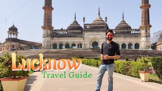 Lucknow Tourist Places | Lucknow Tour Plan & Lucknow Tour Budget | Lucknow Travel Guide in Hindi
