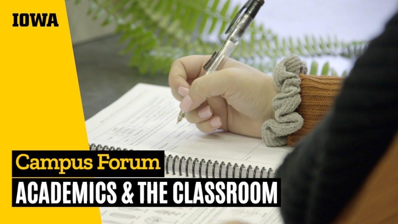 Campus Forum: Academics & the Classroom
