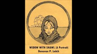 WIDOW WITH SHAWL (A Portrait) - Donovan P. Leitch