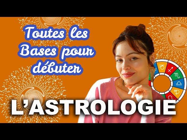💐👁️🌹#1- Débuter l'ASTROLOGIE 🌹🌟 Une Intro et les choses à SAVOIR 👁️☀️💐