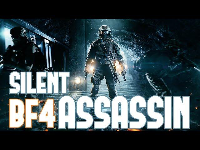 BF4 - Silent Asssassin