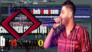 instru cheb houssem 2017 Chofi Bentak Madaret Fiya{شوفي بنتك ما دارت فيا} clip Lyrics by Ossamo