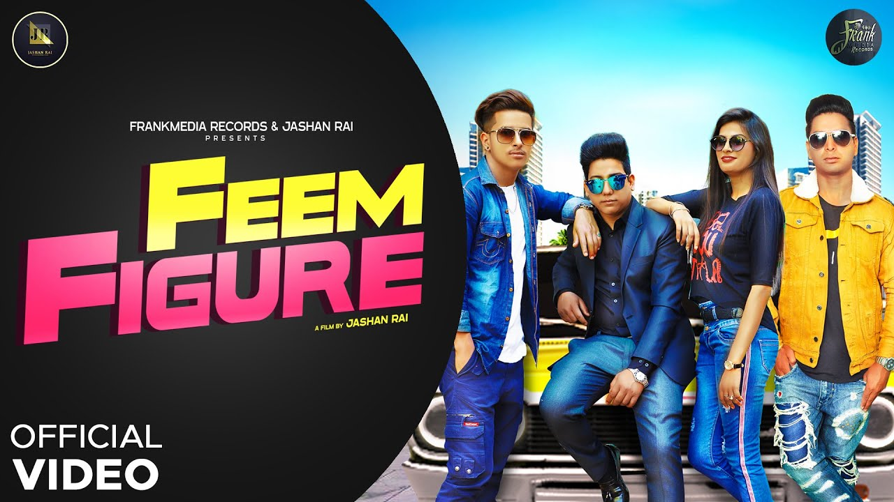 Official Video | FEEM FIGURE| S.K SAAHIB ft. SUNAAR  |JASHAN RAI | punjabimusic2020