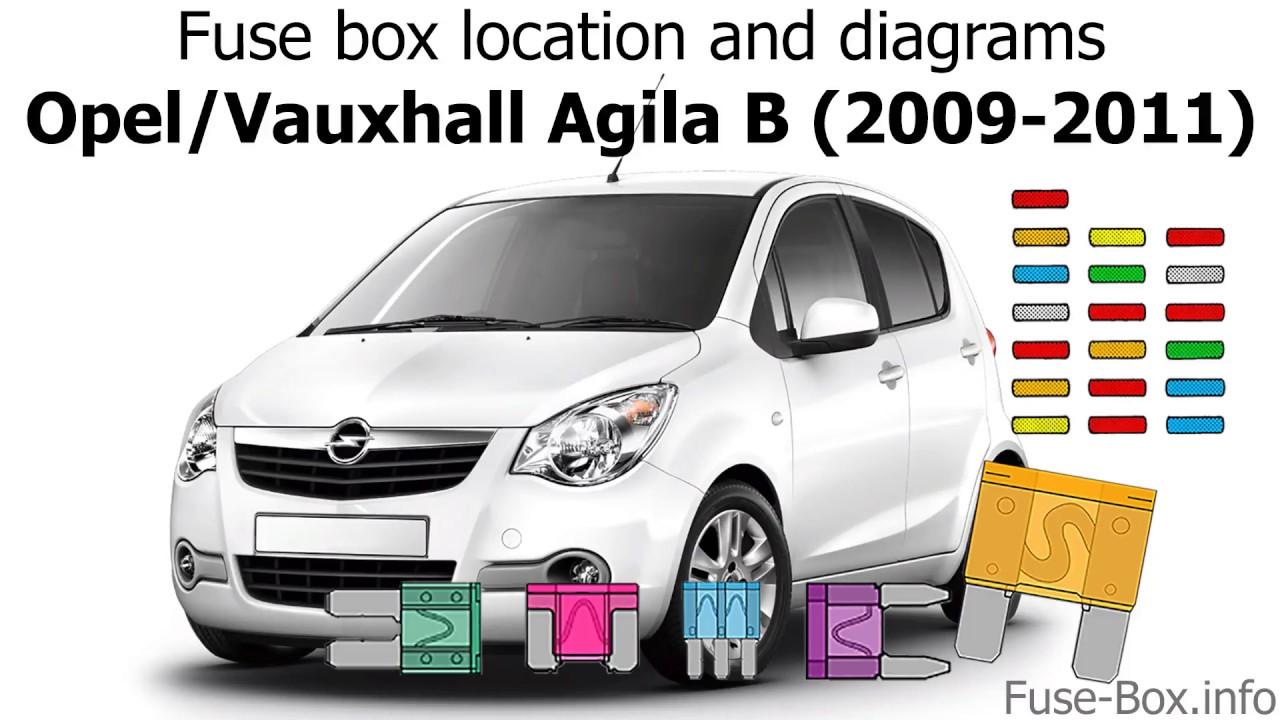 fuse box location and diagrams opel vauxhall agila b 2009 2011  [ 1280 x 720 Pixel ]