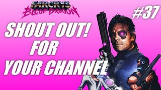 Shout out for your channel #37: FC3 Blood Dragon! (PC gameplay-commentary)