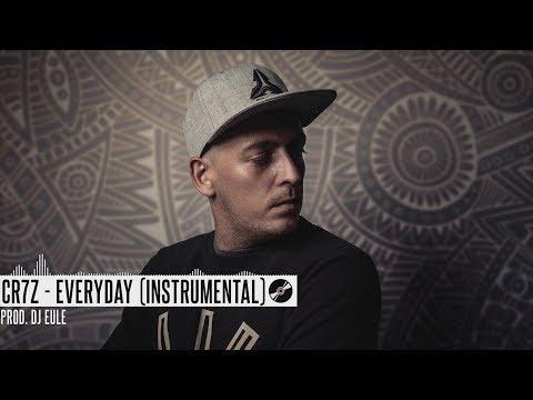 Cr7z - Everyday (Instrumental)