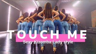 Kizomba Lady Style Choreo Touch me By Viktoriya Shcheglova
