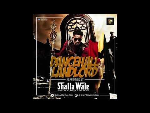 Shatta Wale - Dancehall Landlord [Diss To Patoranking & Timaya] (Audio Slide)