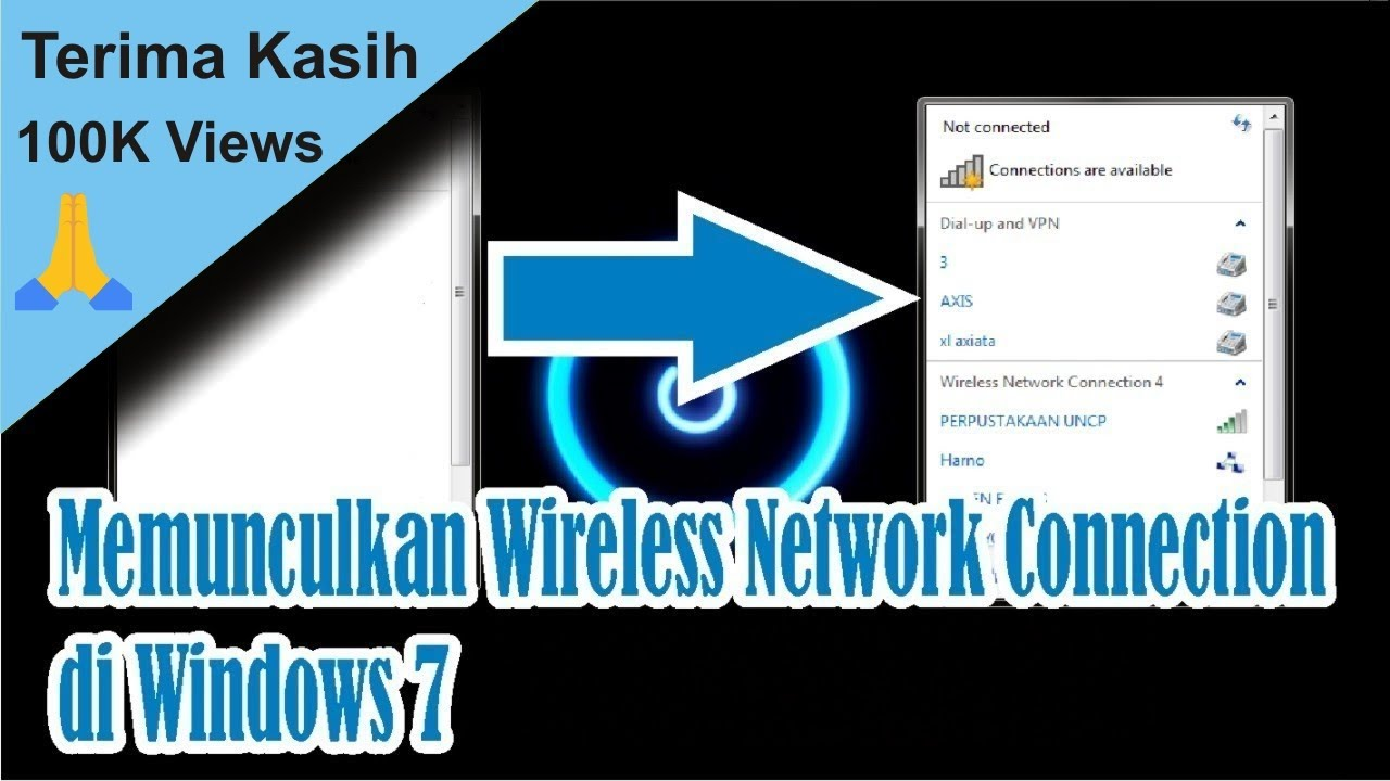 tutorial cara memunculkan wireless network connection yang hilang di windows 7 simple news video