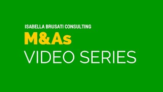 Video #2: M&As PHASES