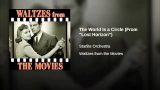 """The World Is a Circle (From """"Lost Horizon"""")"""