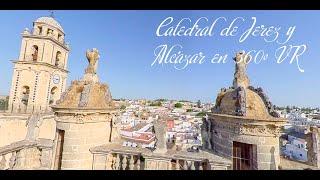 Catedral de Jerez y Alcázar en 360º VR