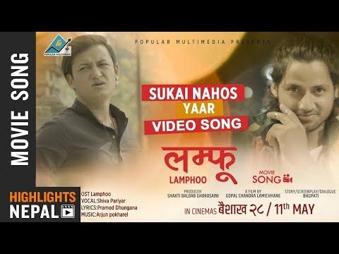 Suko Nahos Yaar - New Nepali Movie LAMPHOO Video Song | Salon Basnet, Kabir Khadka, Aayan Khadka