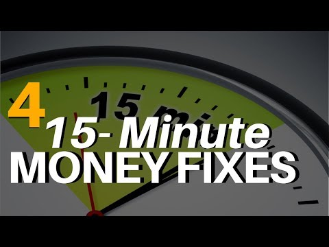 4 Ways To Fix Your Finances (in 15 minutes or less)