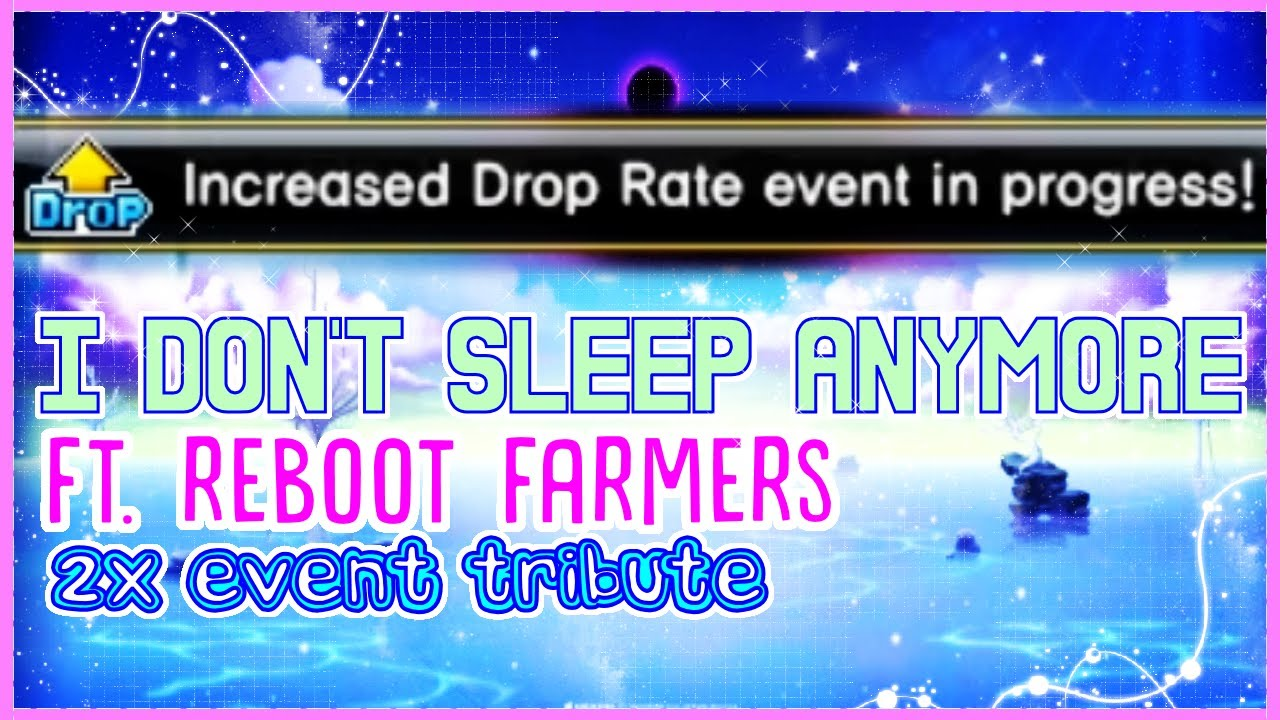 [Maple Story] I Don't Sleep Anymore ft. Reboot Farmers (2x Event Tribute)