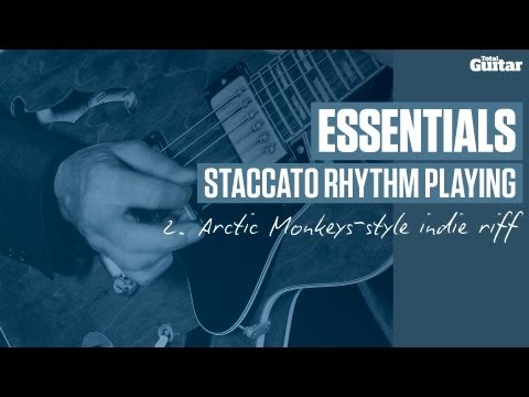 Essentials guitar lesson: Staccato rhythm playing - Arctic Monkeys style indie riff (TG235)