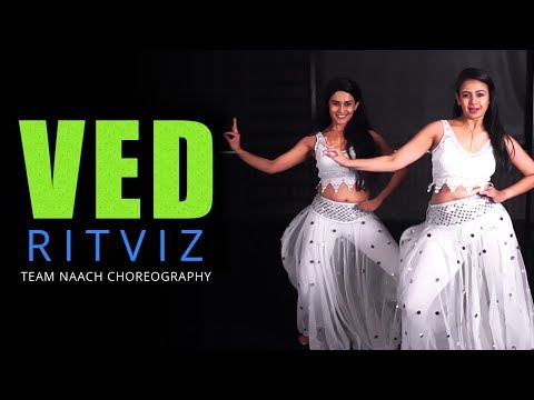 Ritviz - Ved | Dance Cover | Team Naach Choreography