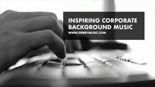 Inspiring corporate  background music