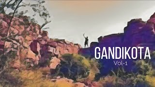 The Grand Tour of Gandikota - Vol 1