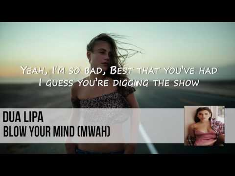Dua Lipa - Blow Your Mind Lyrics (Official Audio)Kaynak: YouTube · Süre: 3 dakika26 saniye