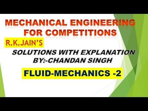 R.K.Jain, mechanical solution with explanation Fluid mechanics part 2