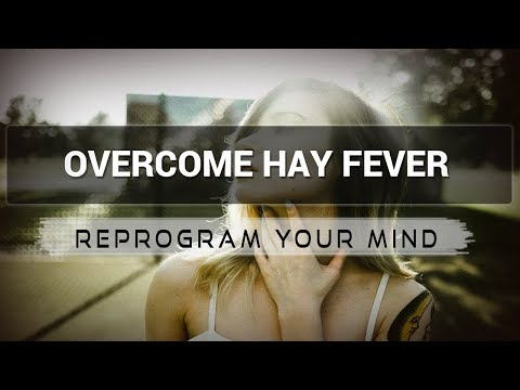 Overcoming Hay Fever affirmations mp3 music audio - Law of attraction - Hypnosis - Subliminal