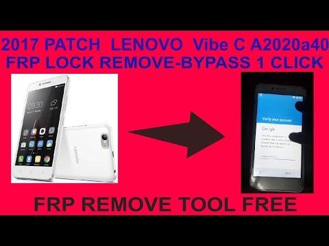 2017 PATCH  LENOVO  Vibe C A2020a40 FRP LOCK REMOVE/ BYPASS 1 CLICK