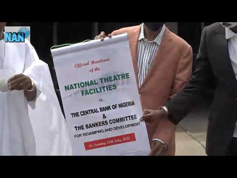 Historic! FG Officially Hands Over National Theatre To CBN & Banker's Committee