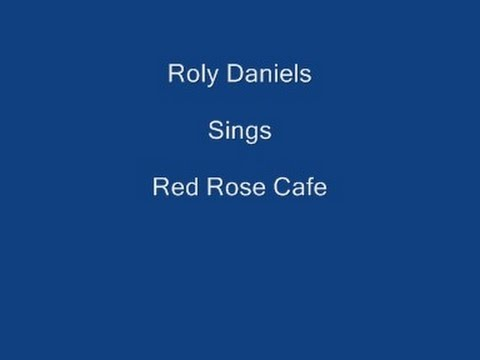 The Red Rose Cafe +On Screen Lyrics - Roly Daniels