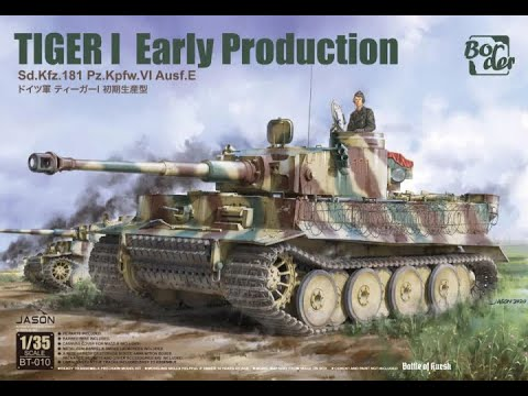 Border Models 1/35 Tiger 1 Early Production unboxing review
