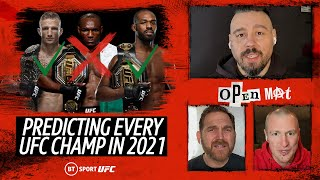 Predicting Every UFC Champion in Every Division in 2021! | Open Mat
