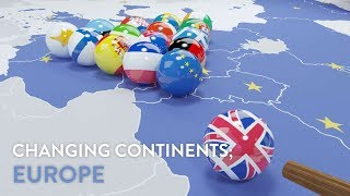 Changing Continents; Europe