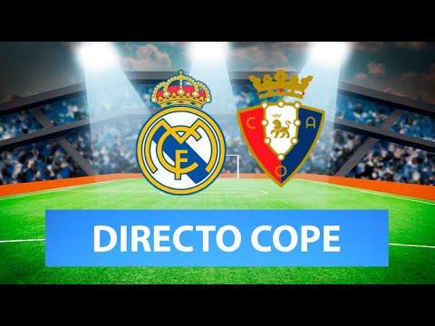 (SOLO AUDIO) Directo del Real Madrid 2-0 Osasuna en Tiempo de Juego COPE