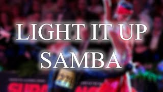SAMBA Light It Up (Andre &amp Dj Move It Remix) - 51bpm.