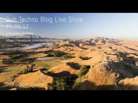 Dub Techno Blog Live Show 102 - 25.06.17