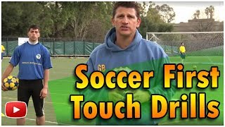 Soccer Tips and Techniques - First Touch Drills  featuring Coach Gerhard Benthin