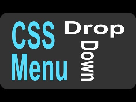 CSS Drop Down Menu Tutorial - 1 of 2