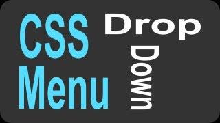 CSS Drop Down Menu Tutorial - 1 of 2