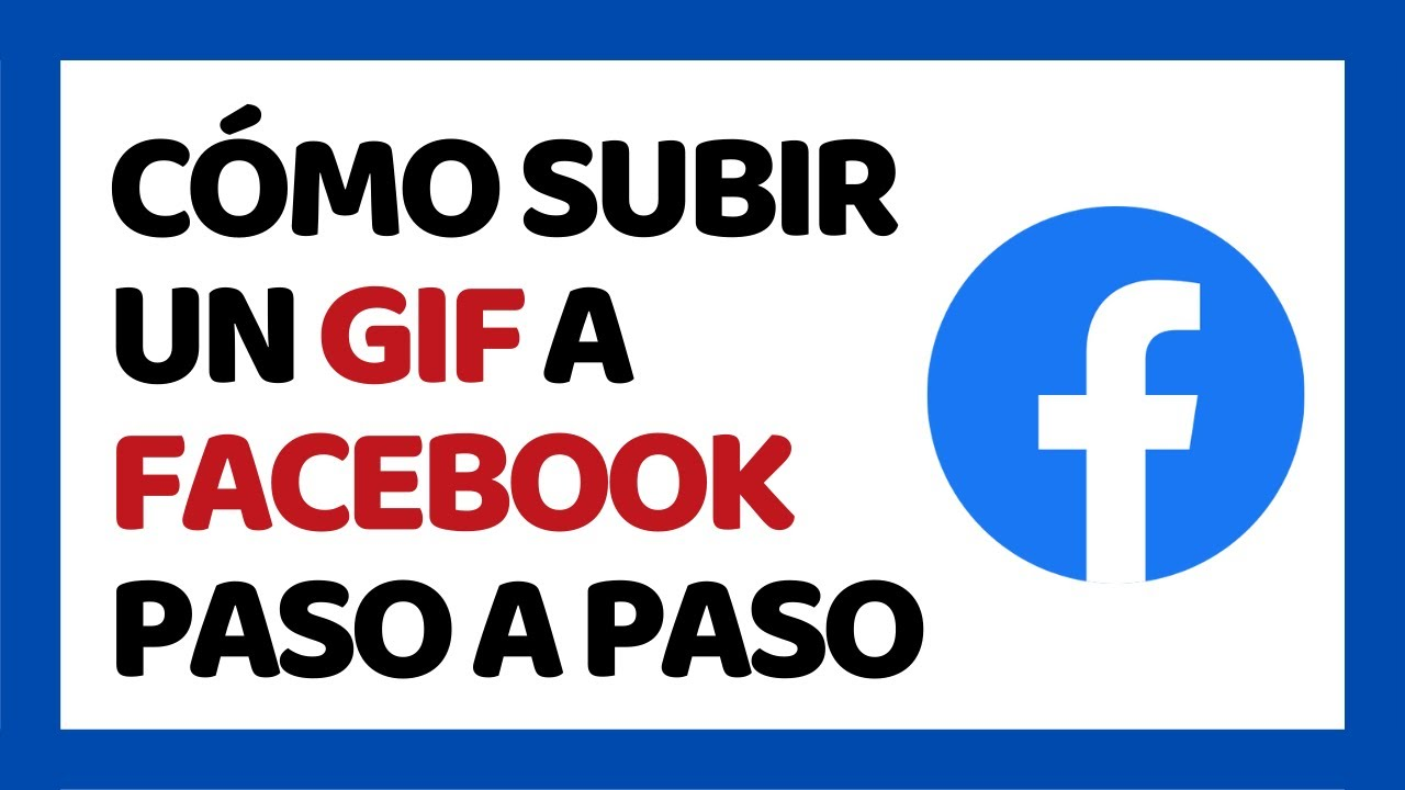 Cómo Subir Un Gif A Facebook 2020 Youtube