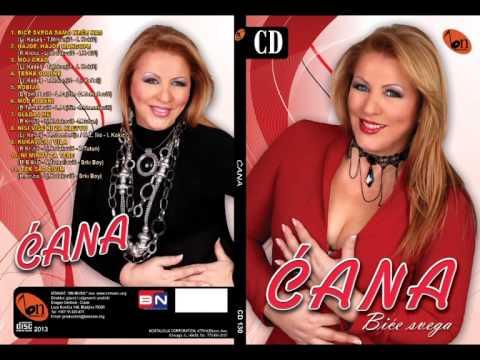 Cana - Moj rodjeni - (Audio 2013) BN Music