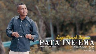 PATA INE EMA   Lagu Daerah Bajawa   Voc. Walter Nigha